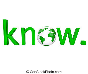 The word know in green letters and an illustrated planet Earth for the o