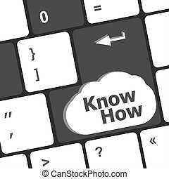 know how knowledge or education concept with button on computer keyboard