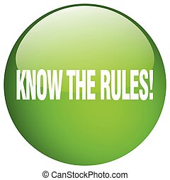 know the rules! green round gel isolated push button
