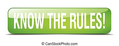 know the rules! green square 3d realistic isolated web button