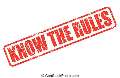 Know the rules red stamp text
