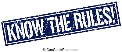 know the rules square grunge stamp