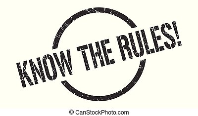 know the rules! black round stamp