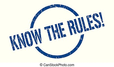 know the rules! blue round stamp
