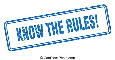 know the rules stamp. square grunge sign on white background