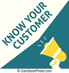 KNOW YOUR CUSTOMER Announcement. Hand Holding Megaphone With Speech Bubble