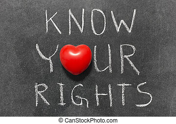 know your rights phrase handwritten on blackboard with heart...