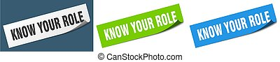 know your role paper peeler sign set. know your role sticker