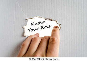 Know your role text concept