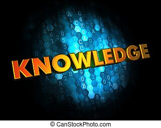 Knowledge Concept on Digital Background.