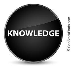 Knowledge elegant black round button