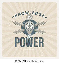 Knowledge is power - quote typographical vector vintage design