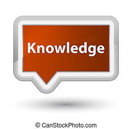 Knowledge prime brown banner button