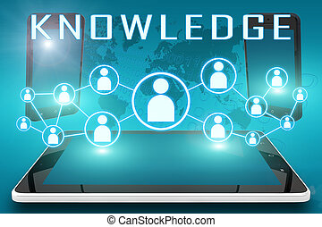 Knowledge - text illustration with social icons and tablet...