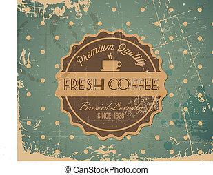 koffie, grunge, ouderwetse , etiket, vector, retro, achtergrond