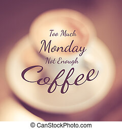 koffie, maandag, noteren, -, typografisch, genoeg, veel,...