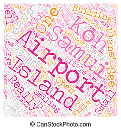 Koh Samui Airport text background wordcloud concept