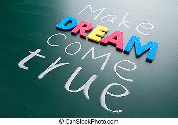 komen, maken, waar, droom, jouw
