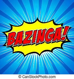 komiker, bazinga!, anförande, bubble.
