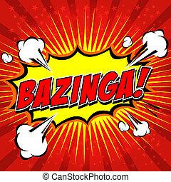 komisch, bazinga!, toespraak, bubble.