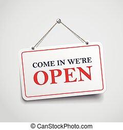kommen, in, wir, ar, rgeöffnete, hängenden zeichen