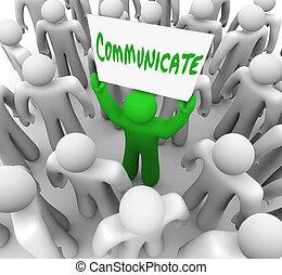 kommunizieren, person, hält, zeichen, bekommen, aufmerksamkeit, von, menschenmasse