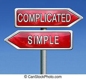 kompliziert, oder, einfache