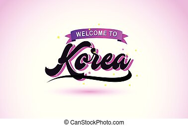 Korea Welcome to Creative Text Handwritten Font with Purple Pink Colors Design.