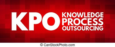 kpo, プロセス, outsourcing, 頭字語, 知識, -