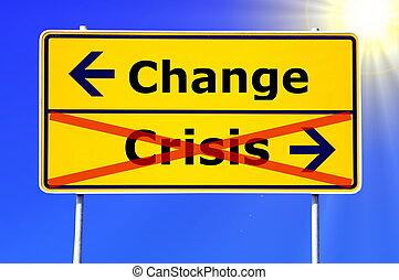 krízis, cserél