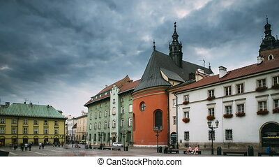 Krakow, Poland. Church Of St. Barbara On Small Market Square In Cloudy Summer Day. Famous Landmark. UNESCO World Heritage Site.