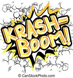 Krash-Boom! - Comic book style expression.
