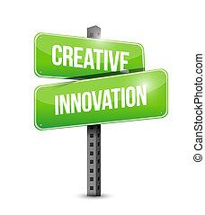 kreativ, innovation, straßenschild, begriff
