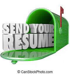 krijgen, carrière, hervatten, zenden, jouw, werk, zich wenden tot, interview, positie, gelegenheid, nieuw