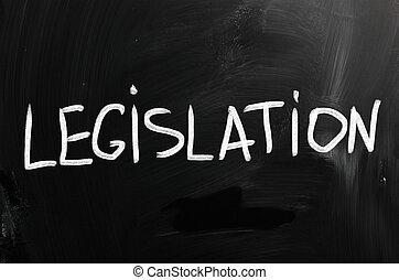 """krijt, bord, witte , """"legislation"""", met de hand geschreven"""