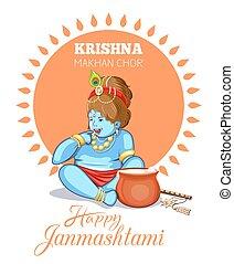Krishna Janmashtami design. Krishna Makhan Chor - Krishna...