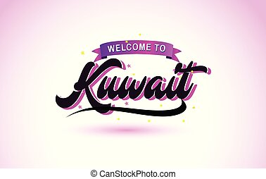Kuwait Welcome to Creative Text Handwritten Font with Purple Pink Colors Design.