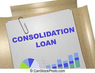 lån, begreb, -, konsolidering, firma
