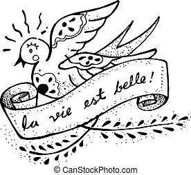 La vie est belle - Hand drawn vector illustration or drawing...