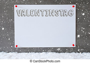 Label, Cement Wall, Snowflakes, Valentinstag Means...
