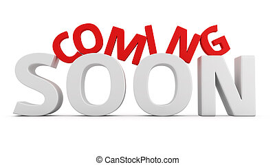 Coming Soon - Label Coming Soon on white background