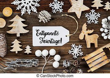 Label, Frame, Entspannte Feiertage Means Merry Christmas
