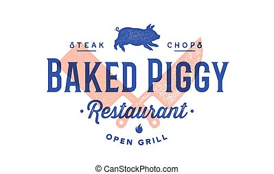 Label logo meat restaurant. Vintage emblem of Restaurant with Cleaver and Chef Knives, pig silhouette, text typography Piggy, Steak, chops, Grill. Label for meat business. Vector Illustration