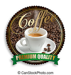 label of premium quality coffee on white background