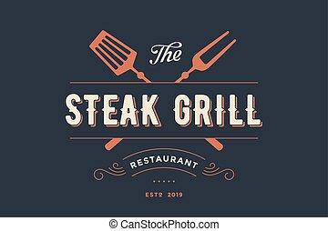 Label of Steak Grill restaurant with grill fork, text Steak Grill, Restaurant. Graphic template for meat business - restaurant, bar, cafe, food court, design - menu, poster, label. Vector Illustration