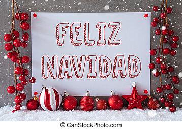 Label, Snowflakes, Balls, Feliz Navidad Means Merry Christmas