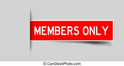 Label sticker red color in word members only that inserted in gray background