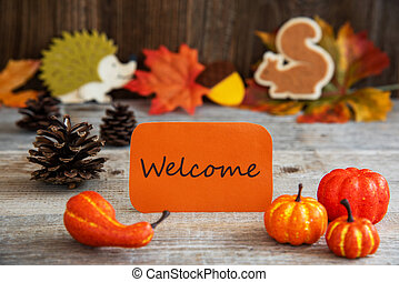 Label With Autumn Decoration, English Text Welcome - Orange ...