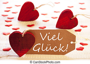 Label With Many Red Heart, Viel Glueck Means Good Luck -...