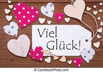 Label With Pink Heart, Viel Glueck Means Good Luck - Label...